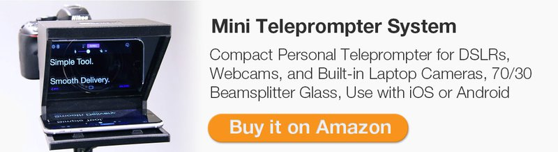 Our video production workflow is so much easier using a mini teleprompter