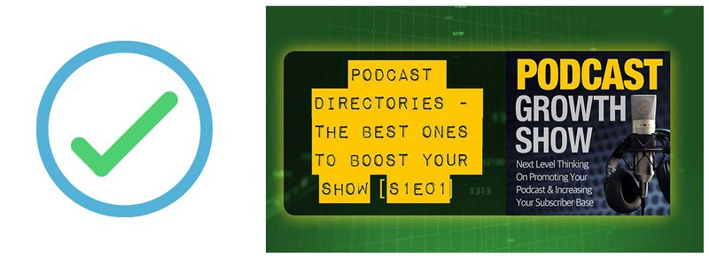 directories are #1 for anyone's podcast marketing checklist